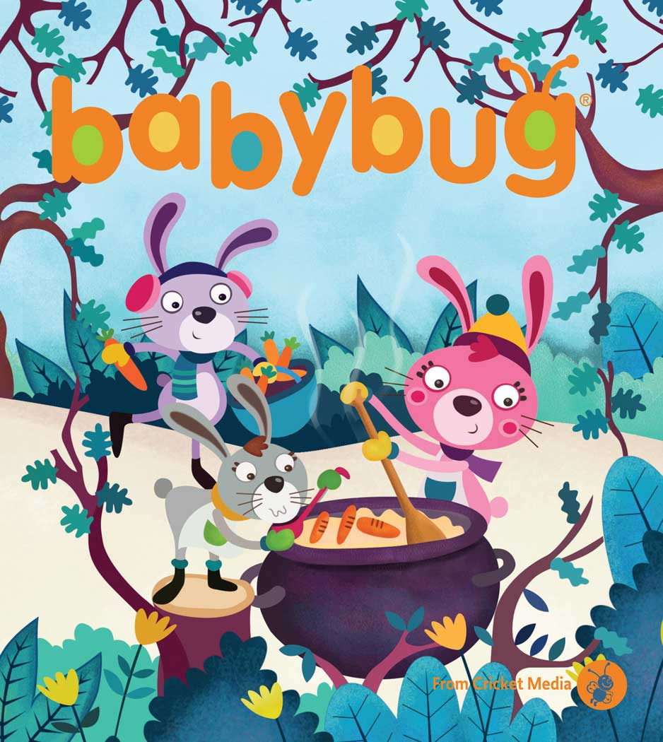 Cricket Media | BABYBUG Magazine February 2017 ISSUE