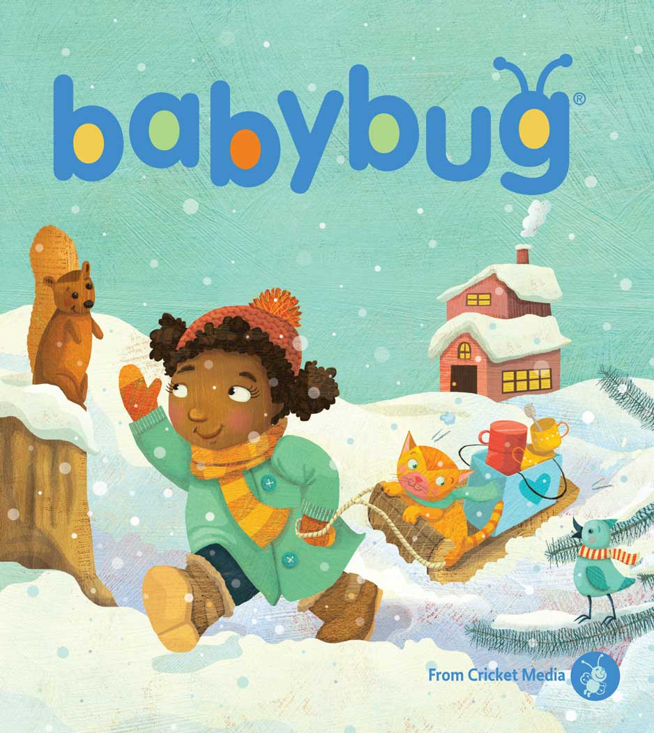 Cricket Media | BABYBUG Magazine January 2017 ISSUE