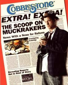 The Scoop on Muckrakers