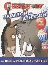 Hamilton vs. Jefferson: Rise of Political Parties