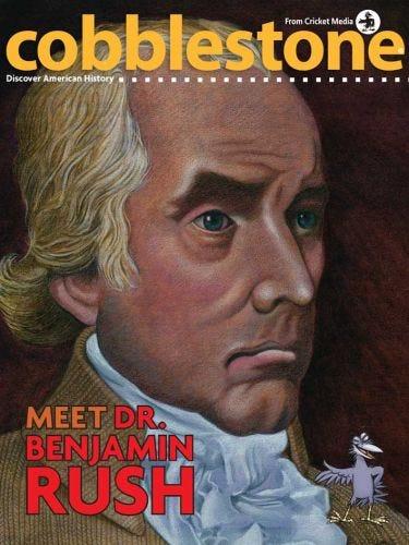 Meet Dr. Benjamin Rush