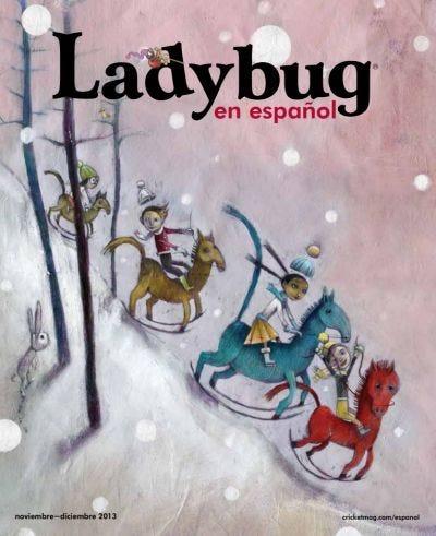 LADYBUG EN ESPANOL NOVEMBER 2013 ISSUE
