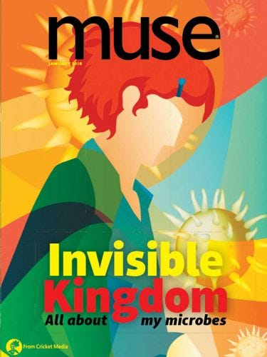 Invisible Kingdom: All About My Microbes