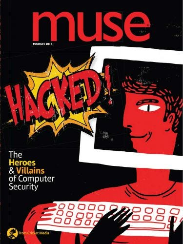 Hacked! the Heroes & Villains of Computer Security