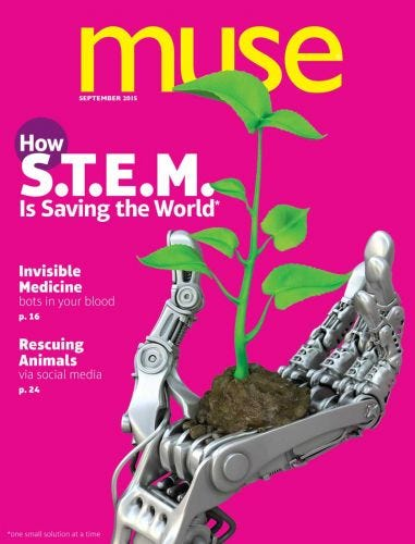MUSE SEPTEMBER 2015: How S.T.E.M. is Saving the World